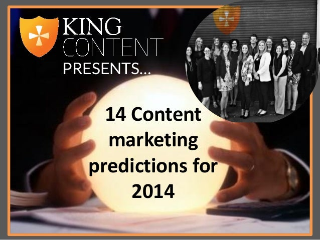 PRESENTS…  14 Content marketing predictions for 2014