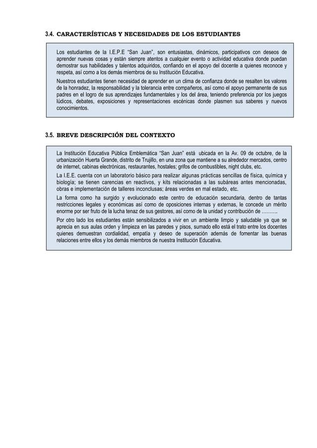 """3.4. CARACTERÍSTICAS Y NECESIDADES DE LOS ESTUDIANTES Los estudiantes de la I.E.P.E """"San Juan"""", son entusiastas, dinámicos..."""