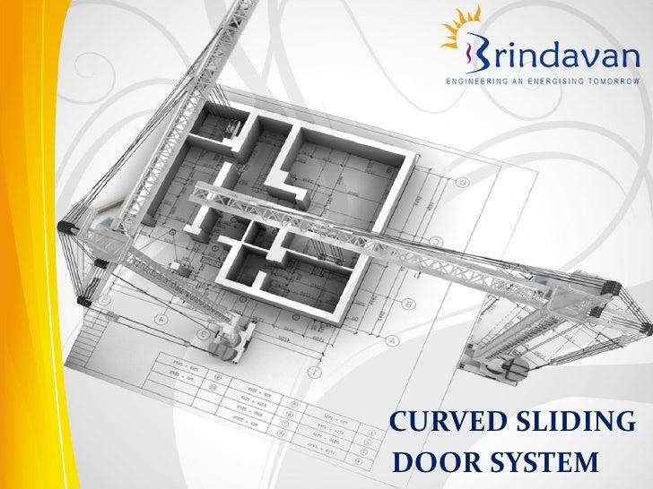 CURVED SLIDINGDOOR SYSTEM