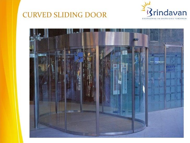 CURVED SLIDING DOOR; 5.