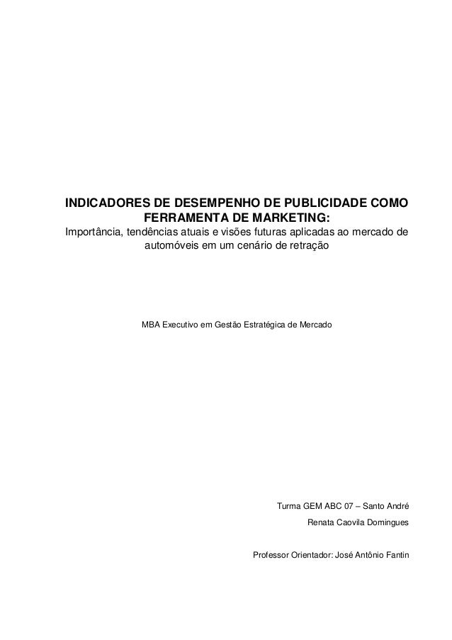 INDICADORES DE DESEMPENHO DE PUBLICIDADE COMO FERRAMENTA DE MARKETING: Importância, tendências atuais e visões futuras apl...