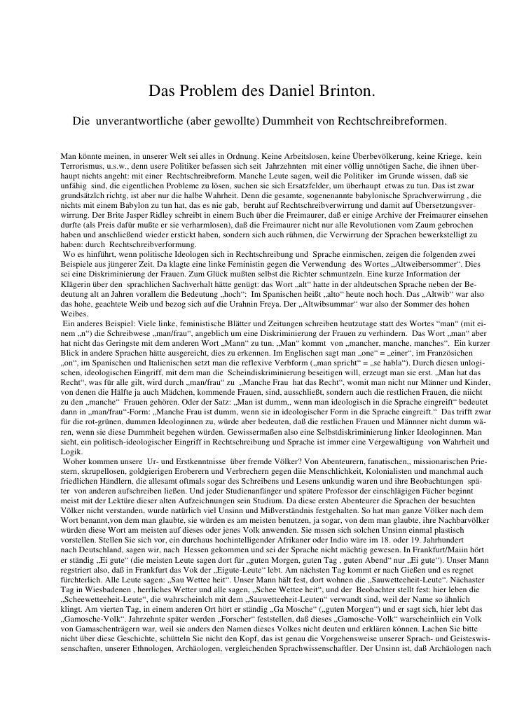 Das Problem des Daniel Brinton. Die unverantwortliche (aber gewollte) Dummheit von Rechtschreibreformen.