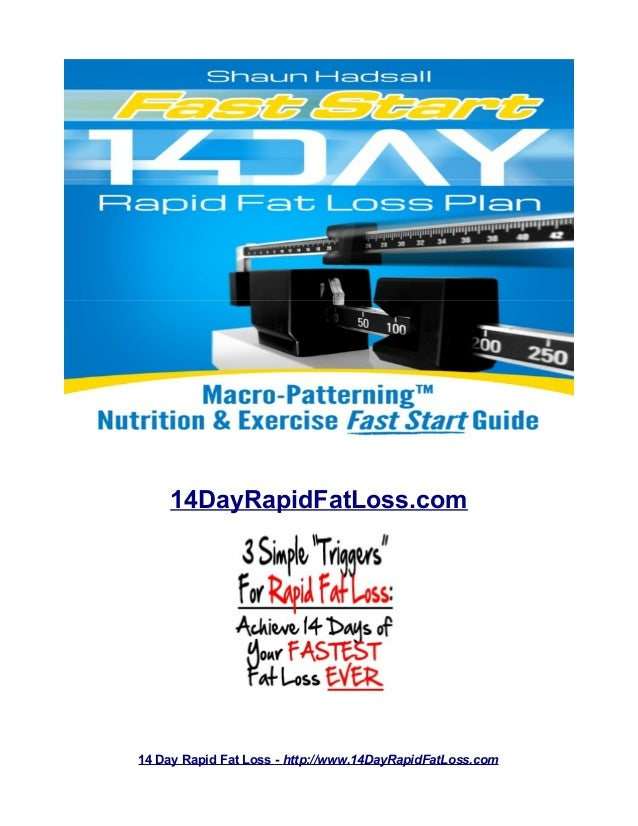14DayRapidFatLoss.com 14 Day Rapid Fat Loss - http://www.14DayRapidFatLoss.com