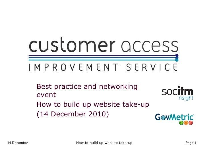 How to build up website take-up Best practice and networking event How to build up website take-up  (14 December 2010) How...