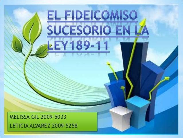 MELISSA GIL 2009-5033LETICIA ALVAREZ 2009-5258