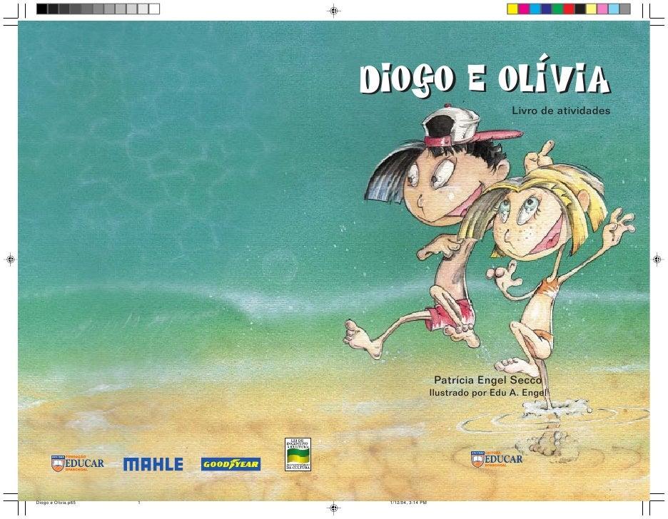 Diogo e Olívia                                                                Livro de atividades                         ...