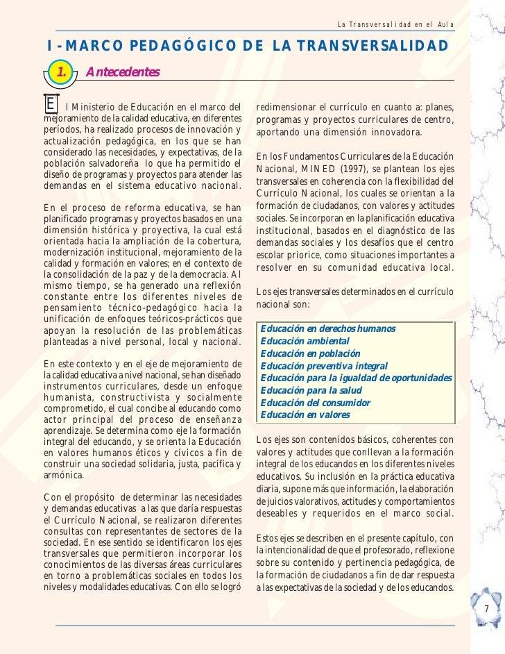 La Transversalidad en el Aula   I - MARCO PEDAGÓGICO DE LA TRANSVERSALIDAD    1.       Antecedentes  E    l Ministerio de ...