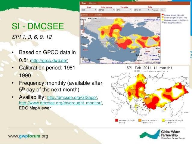 SI - DMCSEE SPI 1, 3, 6, 9, 12 • Based on GPCC data in 0.5° (http://gpcc.dwd.de/) • Calibration period: 1961- 1990 • Frequ...