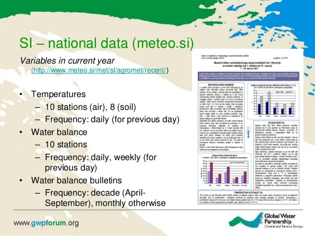 SI – national data (meteo.si) Variables in current year (http://www.meteo.si/met/sl/agromet/recent/) • Temperatures – 10 s...