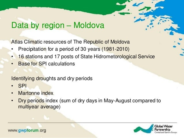 Data by region – Moldova Atlas Climatic resources of The Republic of Moldova • Precipitation for a period of 30 years (198...