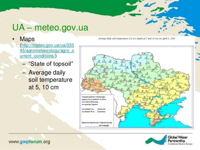 "UA – meteo.gov.ua • Maps (http://meteo.gov.ua/ua/333 45/agrometeorology/agro_c urrent_conditions/) – ""State of topsoil"" – ..."