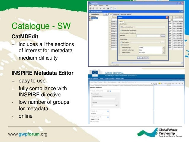Catalogue - SW CatMDEdit + includes all the sections of interest for metadata - medium difficulty INSPIRE Metadata Editor ...