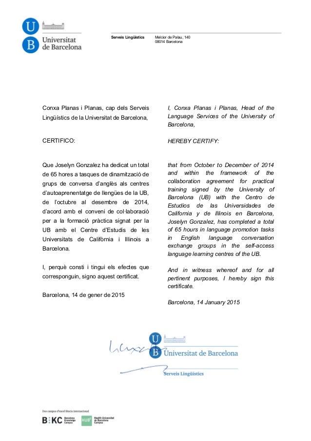 Serveis Lingüístics Melcior de Palau, 140 08014 Barcelona Conxa Planas i Planas, cap dels Serveis Lingüístics de la Univer...