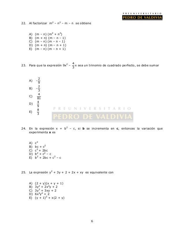 22. Al factorizar m2 – n2 – m – n se obtiene  6  A) (m – n) (m2 + n2)  B) (m + n) (m – n – 1)  C) (m – n) (m – n – 1)  D) ...