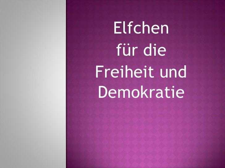 Elfchen   für dieFreiheit undDemokratie