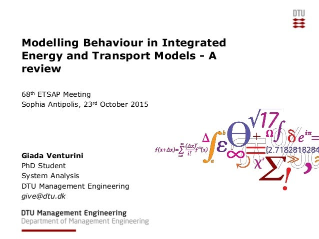 Modelling Behaviour in Integrated Energy and Transport Models - A review 68th ETSAP Meeting Sophia Antipolis, 23rd October...