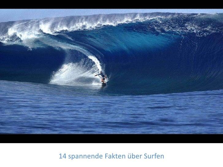14 spannende Fakten über Surfen<br />