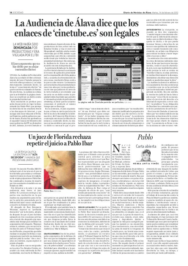 14 SOCIEDAD Diario de Noticias de Álava Martes, 14 de febrero de 2012 VITORIA. LaAudienciaProvincialde Álava ha acordado e...