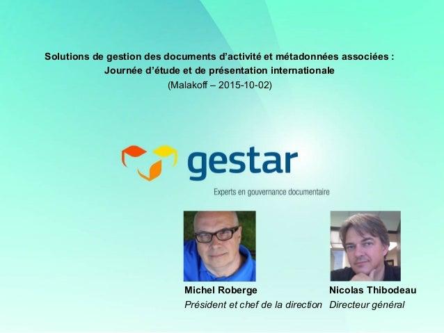 Solutions de gestion des documents d'activité et métadonnées associées : Journée d'étude et de présentation internationale...