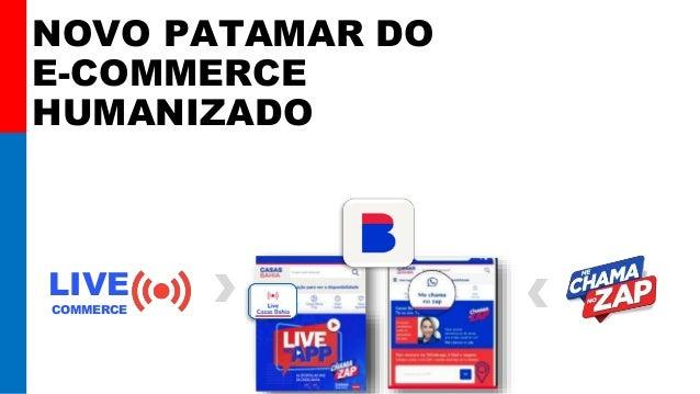 NOVO PATAMAR DO E-COMMERCE HUMANIZADO LIVE COMMERCE