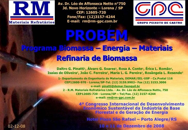 Daltro G. Pinatti 1 , Álvaro G. Soares 2 , Rosa A. Conte 1 , Érica L. Romão 2 ,  Isaías de Oliveira 2 , João C. Ferreira 2...