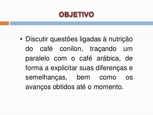 André Guarçoni - minicurso AVANÇOS NA NUTRIÇÃO PARA O CAFÉ CONILON Slide 3