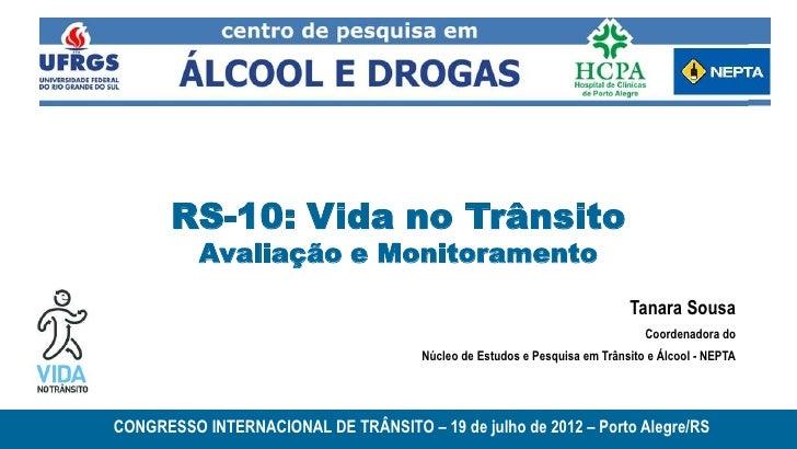 RS-10: Vida no Trânsito          Avaliação e Monitoramento                                                                ...