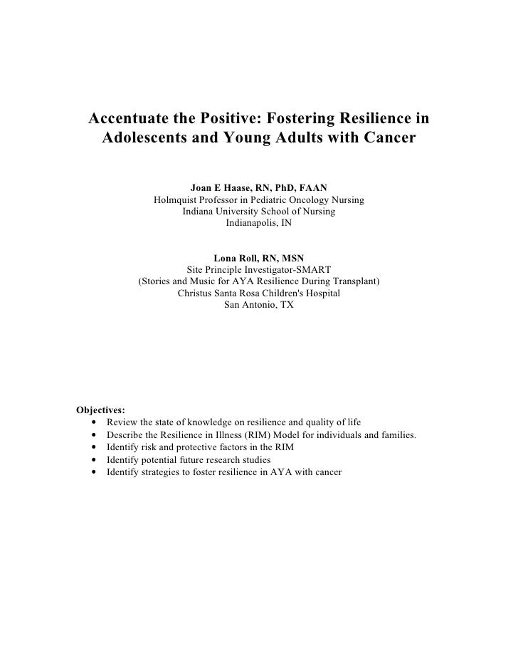 Accentuate the Positive: Fostering Resilience in    Adolescents and Young Adults with Cancer                           Joa...