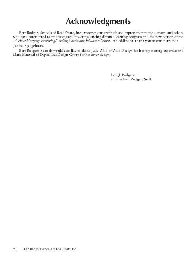 viii Bert Rodgers Schools of Real Estate, Inc. Acknowledgments Bert Rodgers Schools of Real Estate, Inc. expresses our gra...