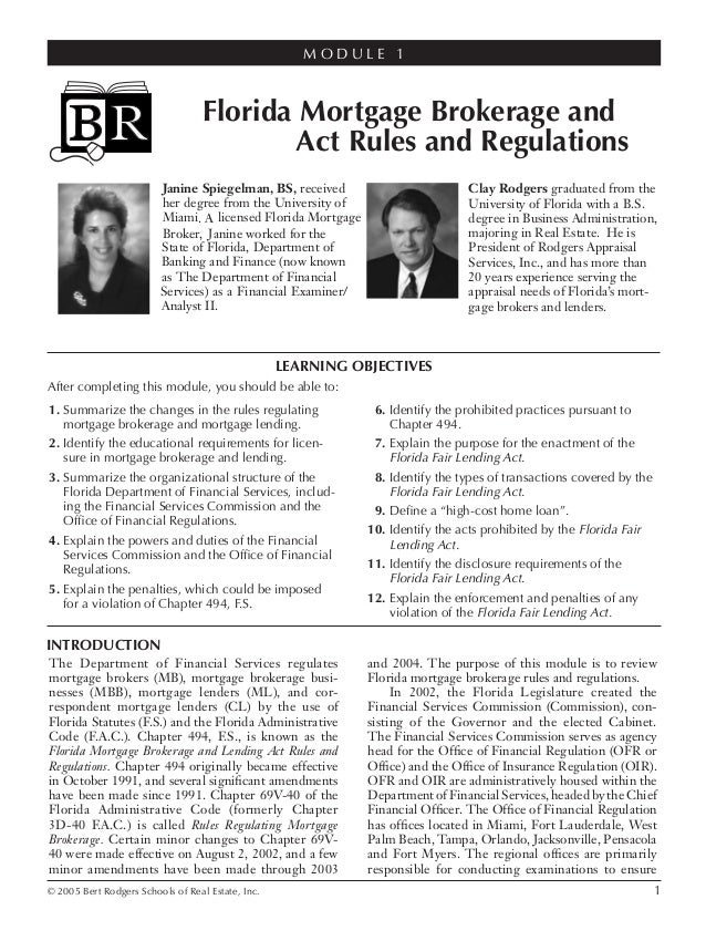 © 2005 Bert Rodgers Schools of Real Estate, Inc. 1 LEARNING OBJECTIVES After completing this module, you should be able to...