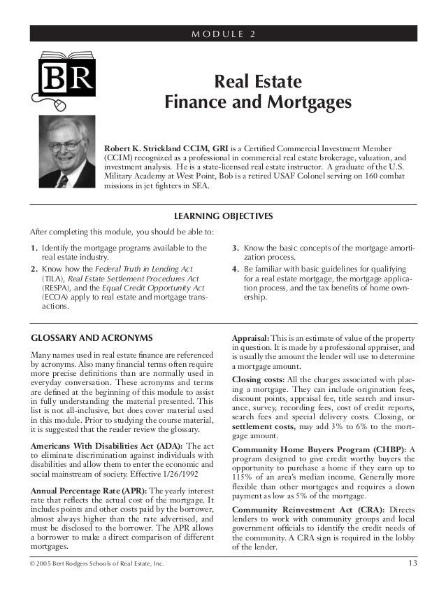 © 2005 Bert Rodgers Schools of Real Estate, Inc. 13 LEARNING OBJECTIVES After completing this module, you should be able t...