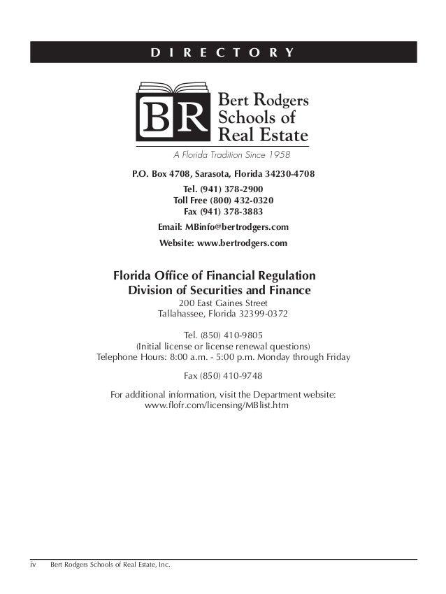 iv Bert Rodgers Schools of Real Estate, Inc. P.O. Box 4708, Sarasota, Florida 34230-4708 Tel. (941) 378-2900 Toll Free (80...
