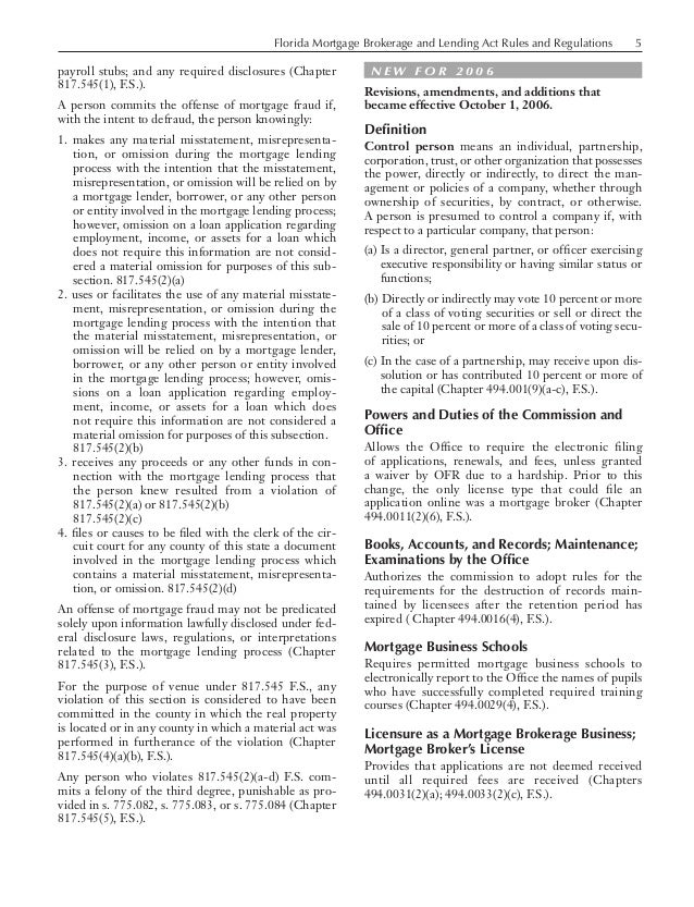 Florida Mortgage Brokerage and Lending Act Rules and Regulations  payroll stubs; and any required disclosures (Chapter...