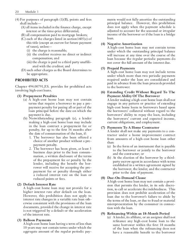 20 Module 1 (4) For purposes of paragraph (1)(B), points and fees shall include— (A) all items included in the finance...