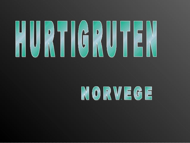 Hurtigruten (Route directe) Ferry & Transport Service entre Bergen et Kirkenes, les origines de cette liaison maritime rem...