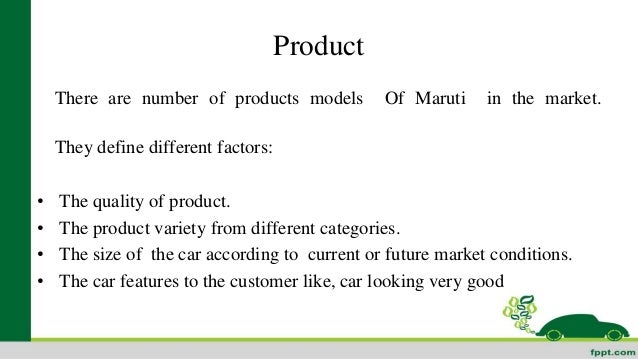 MARUTI SUZUKI PRODUCT ANALYSIS