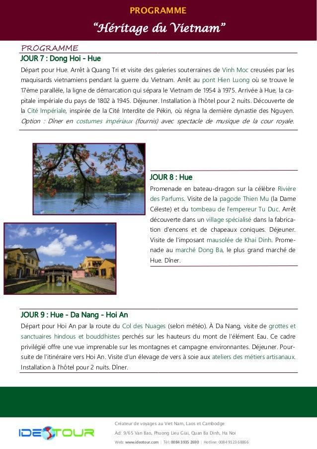 """PROGRAMME """"Héritage du Vietnam"""" Créateur de voyages au Viet Nam, Laos et Cambodge Ad: 9/65 Van Bao, Phuong Lieu Giai, Quan..."""