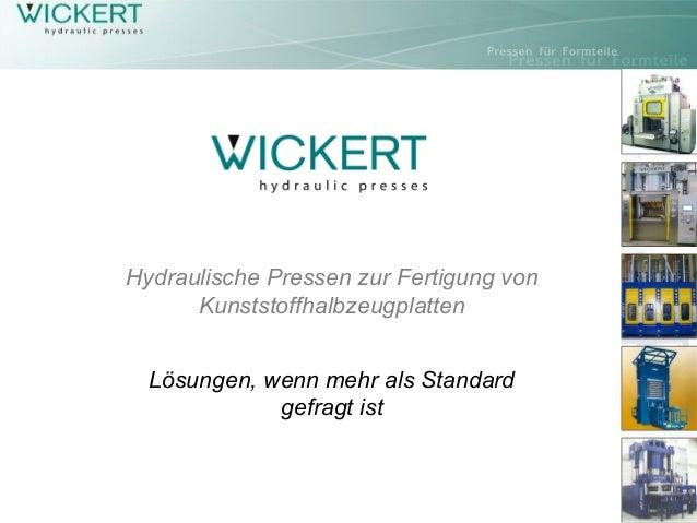 Hydraulische Pressen zur Fertigung vonKunststoffhalbzeugplattenLösungen, wenn mehr als Standardgefragt ist