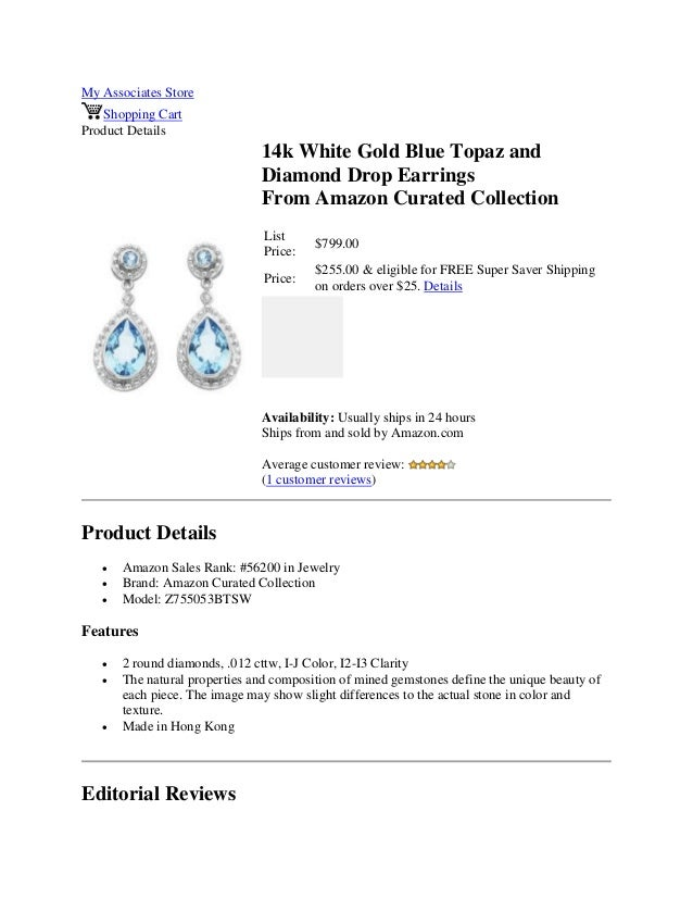 My Associates StoreShopping CartProduct Details14k White Gold Blue Topaz andDiamond Drop EarringsFrom Amazon Curated Colle...