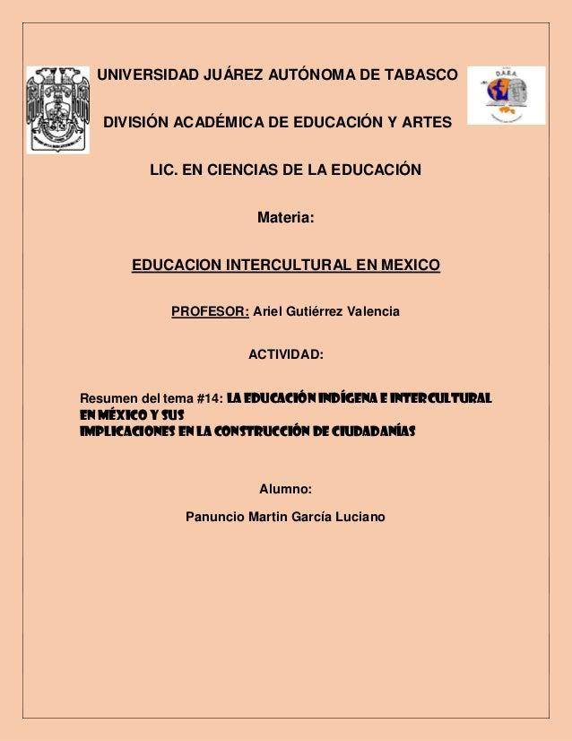 UNIVERSIDAD JUÁREZ AUTÓNOMA DE TABASCO DIVISIÓN ACADÉMICA DE EDUCACIÓN Y ARTES LIC. EN CIENCIAS DE LA EDUCACIÓN Materia: E...