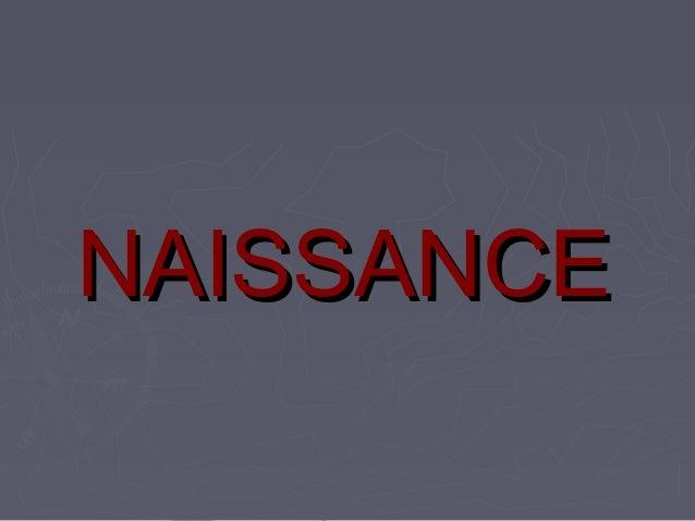 NAISSANCENAISSANCE