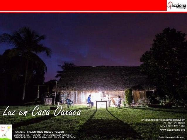 Dominican republic nov 16 luz en casa oaxaca acciona microenerg - Luz pulsada en casa ...