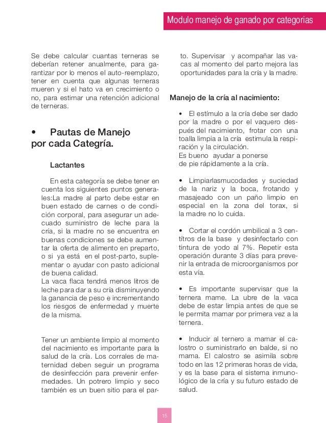 Modulo manejo de ganado por categorias  15  Se debe calcular cuantas terneras se  deberían retener anualmente, para ga-ran...