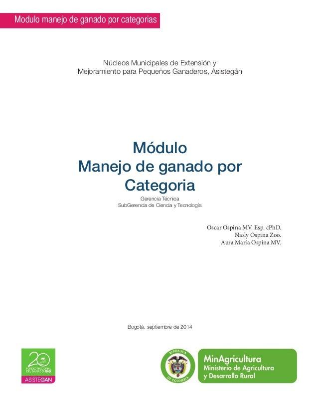 Modulo manejo de ganado por categorias  Núcleos Municipales de Extensión y  Mejoramiento para Pequeños Ganaderos, Asistegá...
