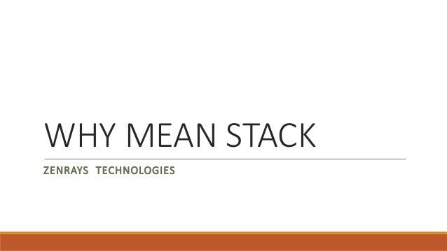 WHY MEAN STACK ZENRAYS TECHNOLOGIES