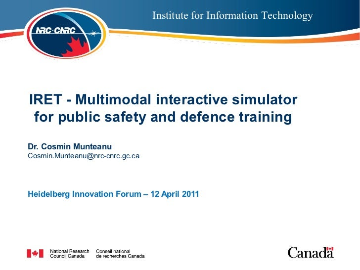 Institute for Information Technology  IRET - Multimodal interactive simulatorInstitutepublic safety and defence training  ...