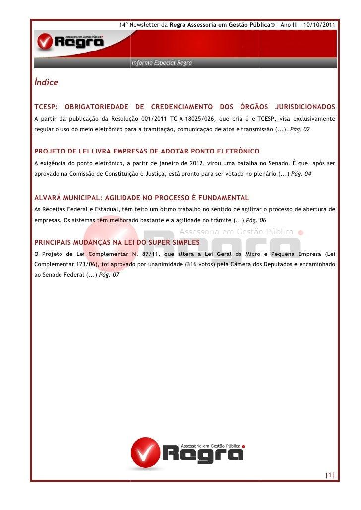 14º Newsletter da Regra Assessoria em Gestão Pública - Ano III – 10/10/2011                                    º          ...