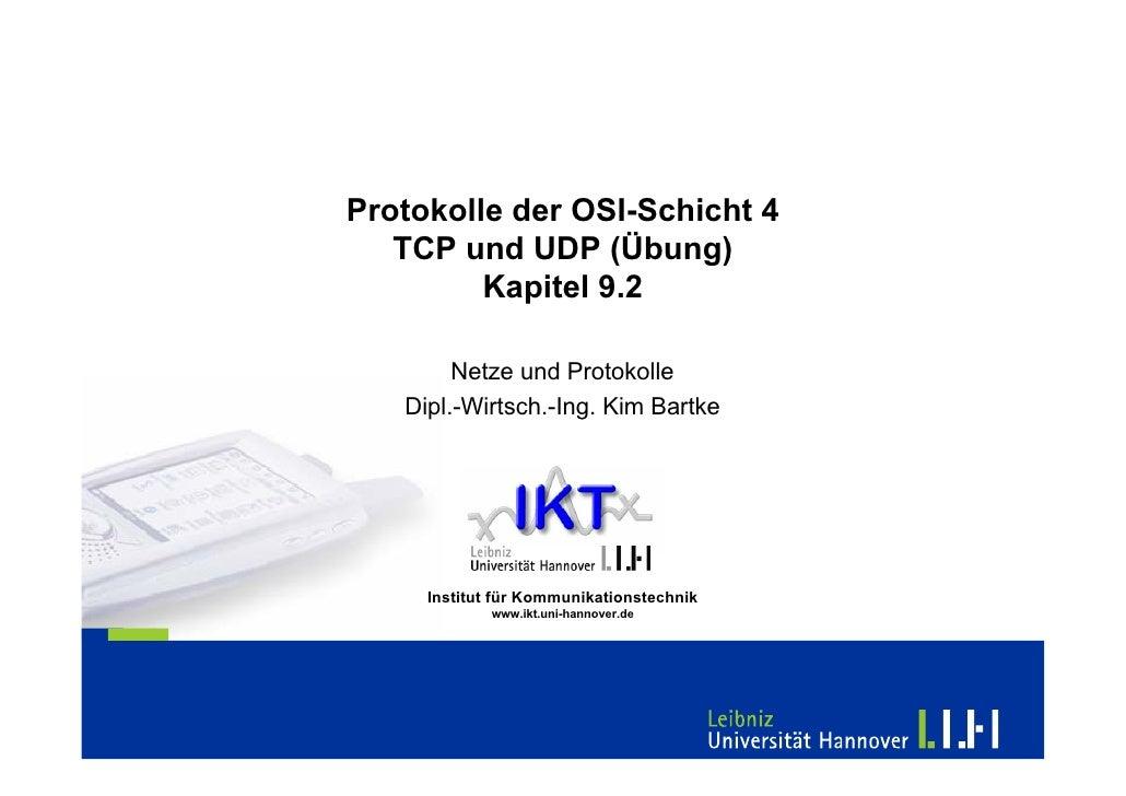 Protokolle der OSI-Schicht 4    TCP und UDP (Übung)          Kapitel 9.2          Netze und Protokolle    Dipl.-Wirtsch.-I...