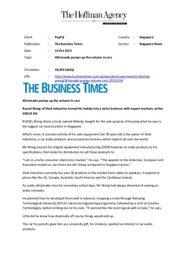 Client  :  PayPal  Country  :  Singapore  Publication  :  The Business Times  Section  :  Singapore News  Date  :  14 Oct ...