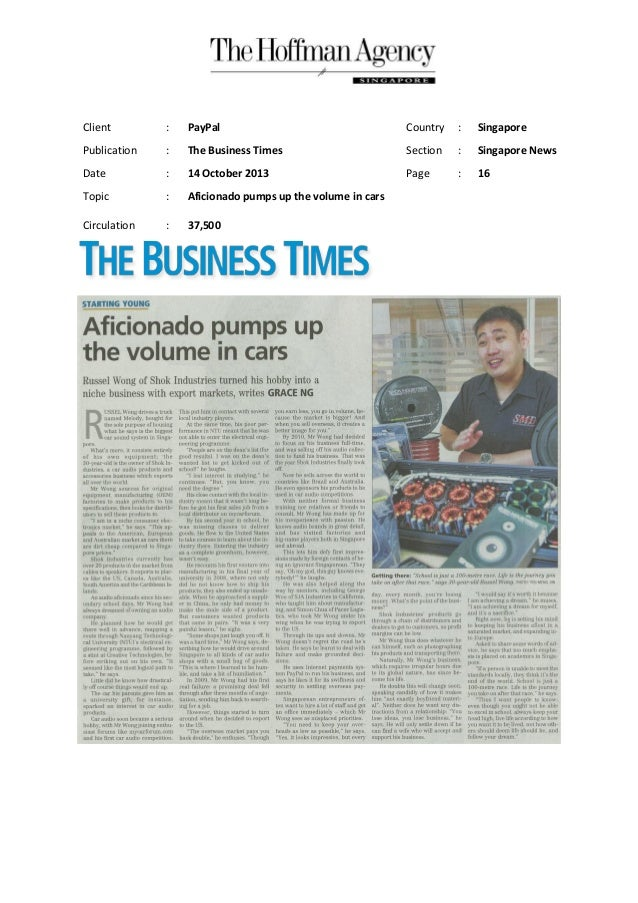 Client  :  PayPal  Country  :  Singapore  Publication  :  The Business Times  Section  :  Singapore News  Date  :  14 Octo...